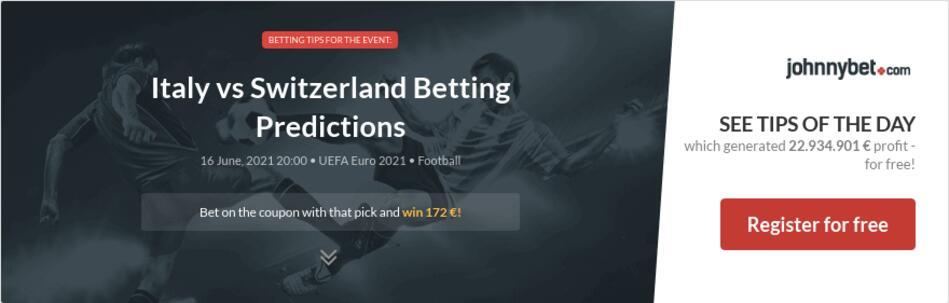Italy vs Switzerland Betting Predictions
