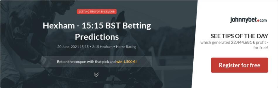 Hexham - 15:15 BST Betting Predictions