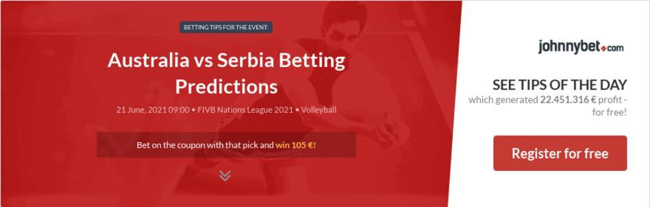 Australia vs Serbia Betting Predictions