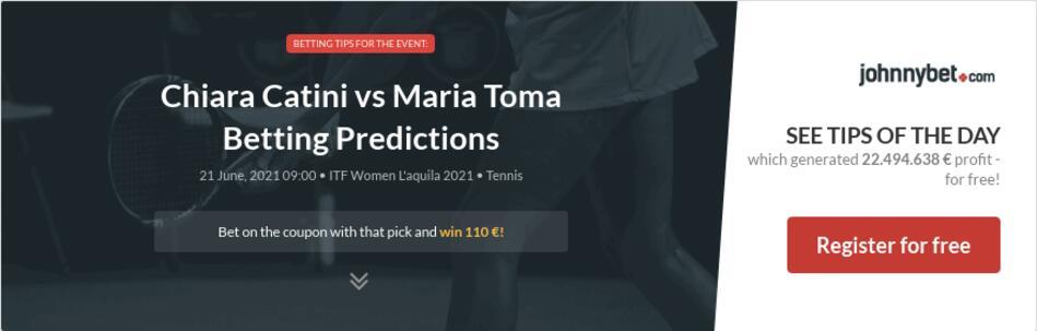 Chiara Catini vs Maria Toma Betting Predictions