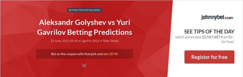Aleksandr Golyshev vs Yuri Gavrilov Betting Predictions