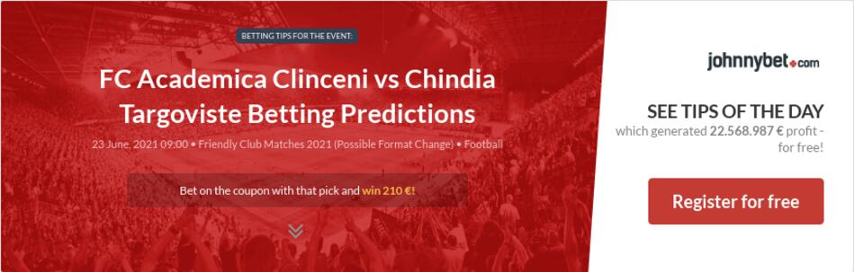 FC Academica Clinceni vs Chindia Targoviste Betting Predictions