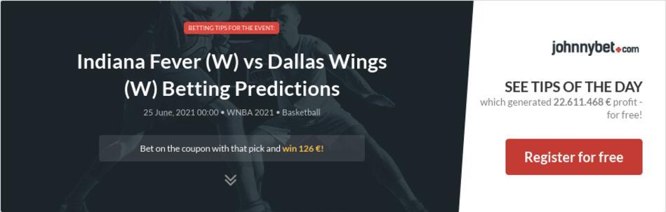 Indiana Fever (W) vs Dallas Wings (W) Betting Predictions