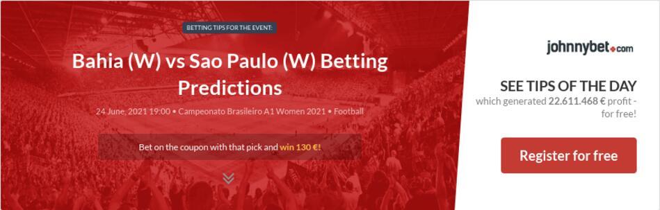 Bahia (W) vs Sao Paulo (W) Betting Predictions
