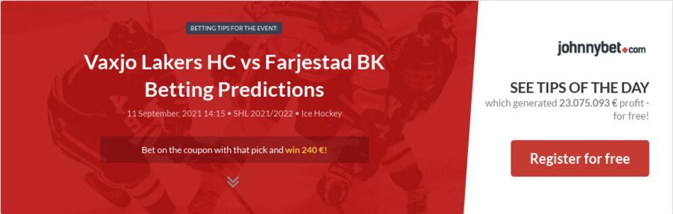 Vaxjo Lakers HC vs Farjestad BK Betting Predictions