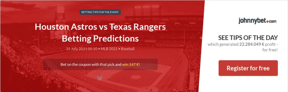 Houston Astros vs Texas Rangers Betting Predictions