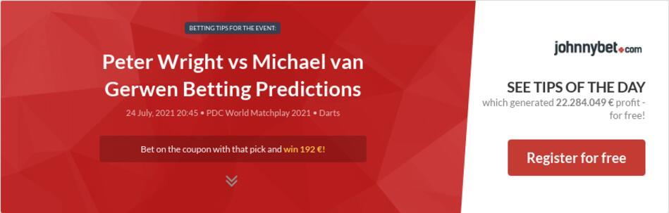 Peter Wright vs Michael van Gerwen Betting Predictions