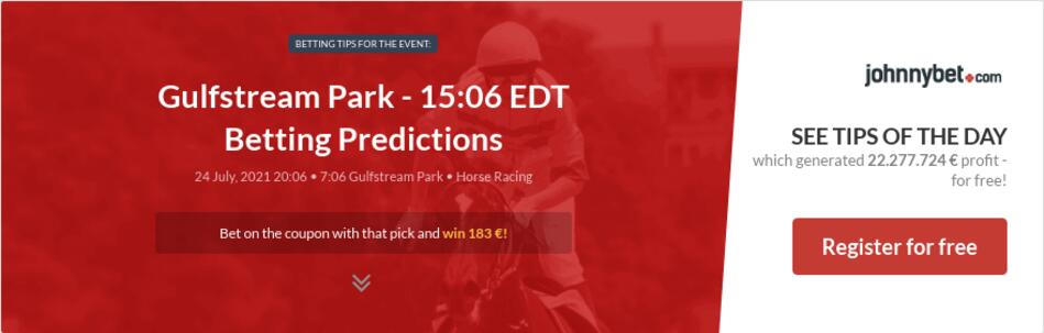 Gulfstream Park - 15:06 EDT Betting Predictions