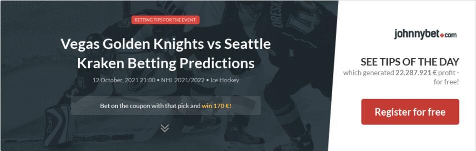 Vegas Golden Knights vs Seattle Kraken Betting Predictions