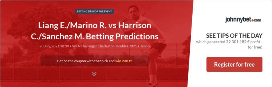 Liang E./Marino R. vs Harrison C./Sanchez M. Betting Predictions