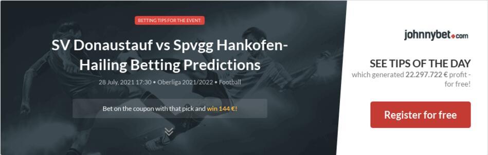 SV Donaustauf vs Spvgg Hankofen-Hailing Betting Predictions