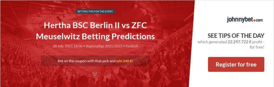 Hertha BSC Berlin II vs ZFC Meuselwitz Betting Predictions