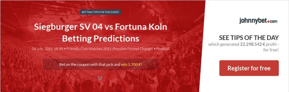 Siegburger SV 04 vs Fortuna Koln Betting Predictions