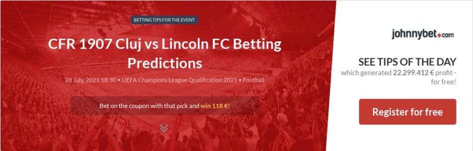 CFR 1907 Cluj vs Lincoln FC Betting Predictions