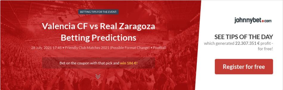 Valencia CF vs Real Zaragoza Betting Predictions
