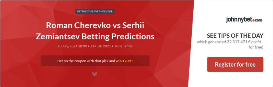 Roman Cherevko vs Serhii Zemiantsev Betting Predictions