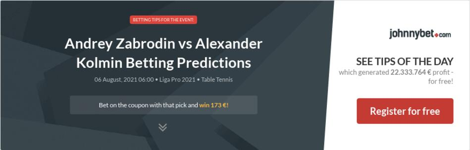 Andrey Zabrodin vs Alexander Kolmin Betting Predictions