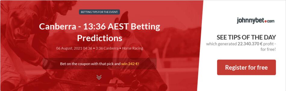 Canberra - 13:36 AEST Betting Predictions