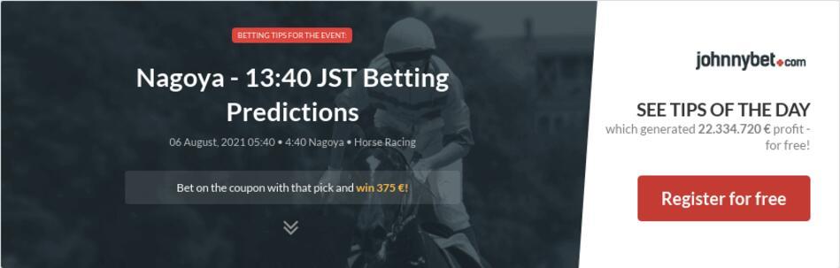Nagoya - 13:40 JST Betting Predictions