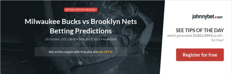Milwaukee Bucks vs Brooklyn Nets Betting Predictions