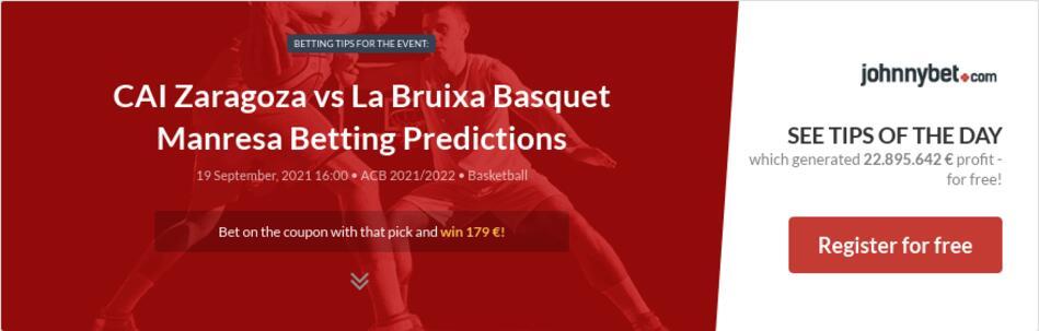 CAI Zaragoza vs La Bruixa Basquet Manresa Betting Predictions