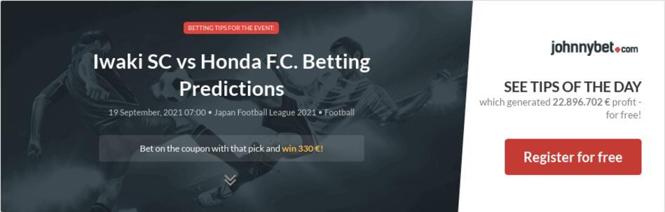 Iwaki SC vs Honda F.C. Betting Predictions
