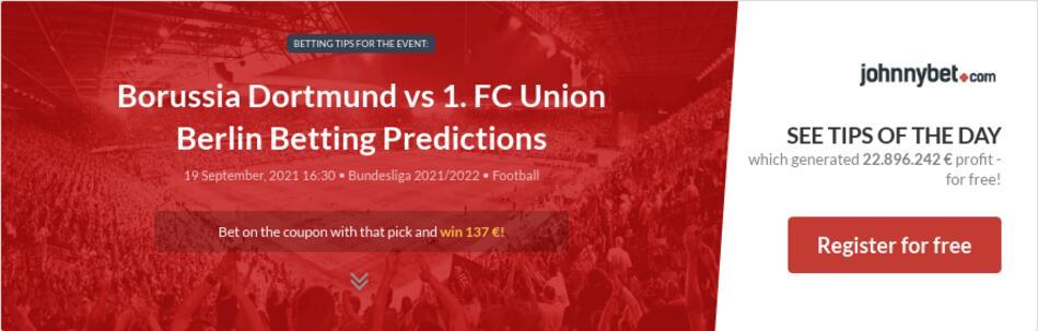 Borussia Dortmund vs 1. FC Union Berlin Betting Predictions