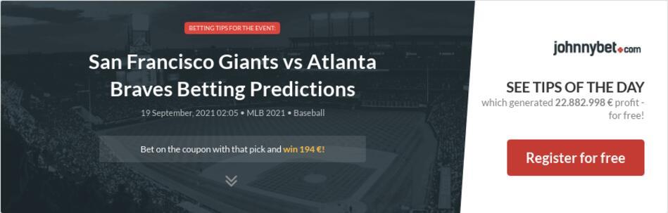 San Francisco Giants vs Atlanta Braves Betting Predictions
