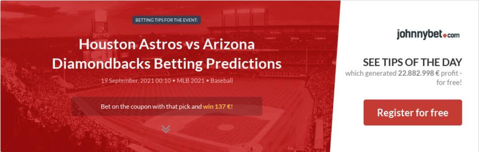 Houston Astros vs Arizona Diamondbacks Betting Predictions