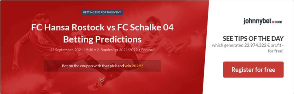 FC Hansa Rostock vs FC Schalke 04 Betting Predictions