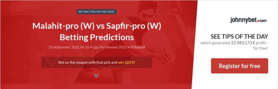 Malahit-pro (W) vs Sapfir-pro (W) Betting Predictions