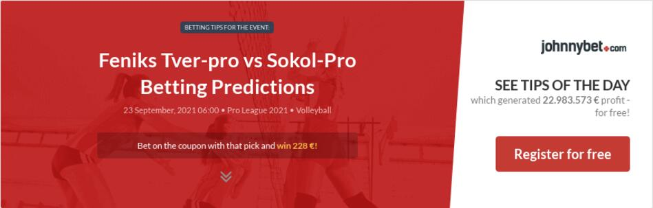 Feniks Tver-pro vs Sokol-Pro Betting Predictions