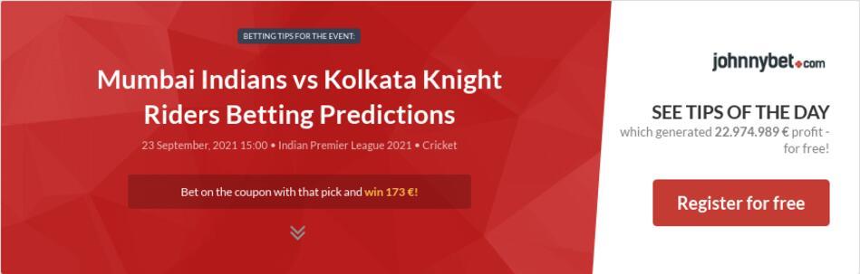 Mumbai Indians vs Kolkata Knight Riders Betting Predictions
