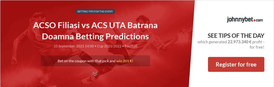 ACSO Filiasi vs ACS UTA Batrana Doamna Betting Predictions