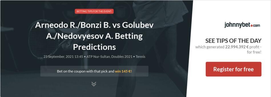 Arneodo R./Bonzi B. vs Golubev A./Nedovyesov A. Betting Predictions