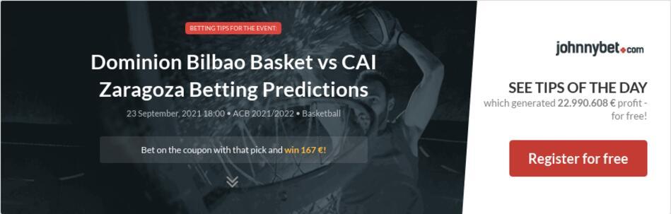 Dominion Bilbao Basket vs CAI Zaragoza Betting Predictions