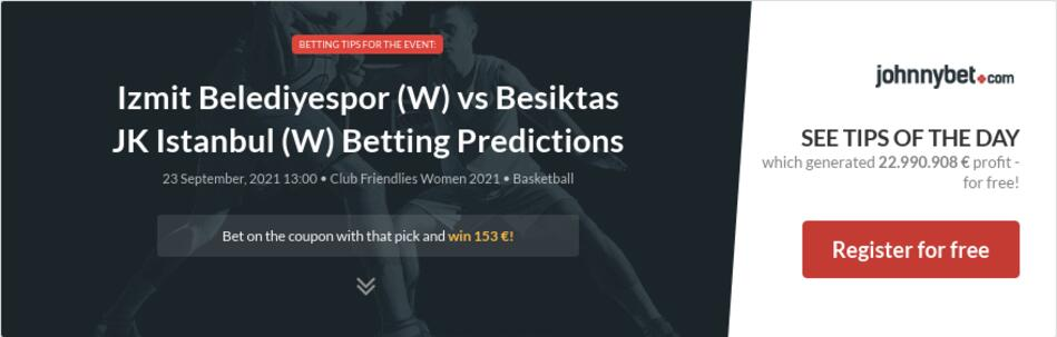 Izmit Belediyespor (W) vs Besiktas JK Istanbul (W) Betting Predictions