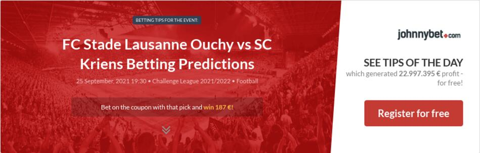 FC Stade Lausanne Ouchy vs SC Kriens Betting Predictions