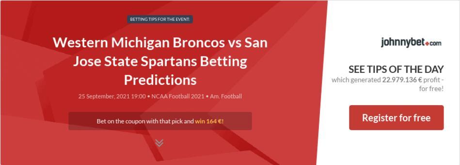 Western Michigan Broncos vs San Jose State Spartans Betting Predictions