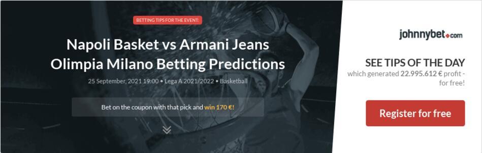 Napoli Basket vs Armani Jeans Olimpia Milano Betting Predictions