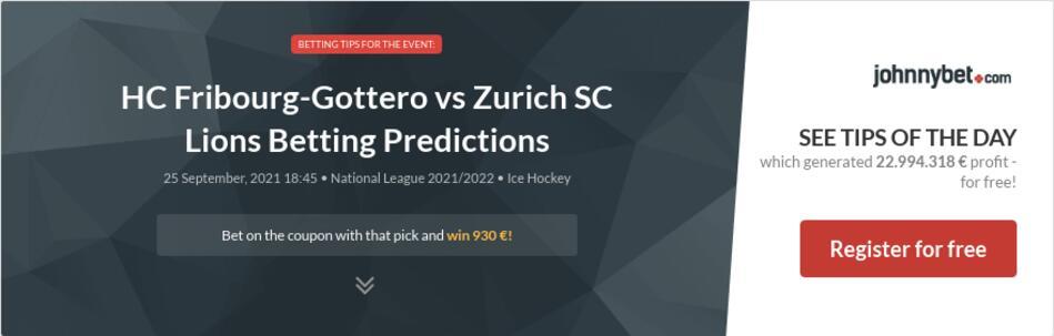 HC Fribourg-Gottero vs Zurich SC Lions Betting Predictions