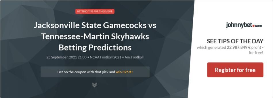 Jacksonville State Gamecocks vs Tennessee-Martin Skyhawks Betting Predictions