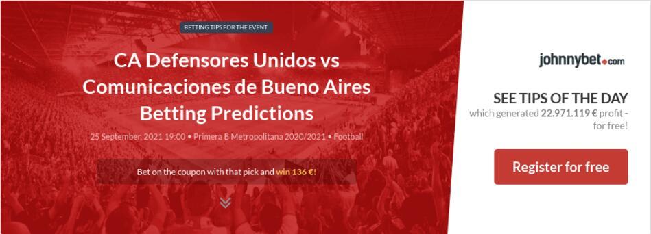 CA Defensores Unidos vs Comunicaciones de Bueno Aires Betting Predictions
