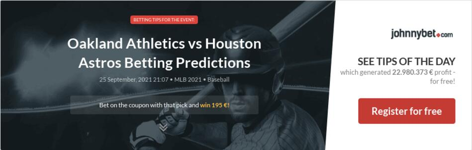 Oakland Athletics vs Houston Astros Betting Predictions