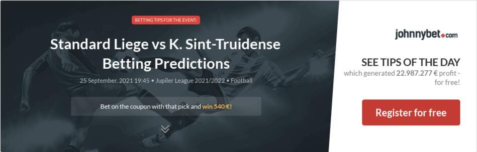 Standard Liege vs K. Sint-Truidense Betting Predictions