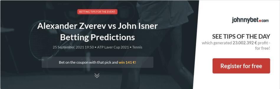 Alexander Zverev vs John Isner Betting Predictions